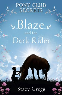 Blaze and the Dark Rider By Gregg, Stacy