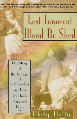Lest Innocent Blood Be Shed By Hallie, Philip P.