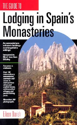 Lodging in Spain's Monasteries By Barish, Eileen